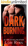Dark Burning (Dark Falls, CO Romantic Thriller Book 6)