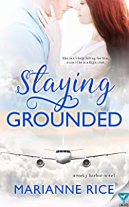 Staying Grounded (A Rocky Harbor Novel Book 1)