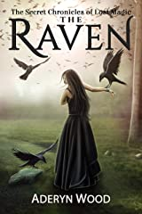 The Raven (The Secret Chronicles of Lost Magic Book 1) Kindle Edition