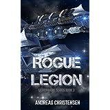Rogue Legion (Legionnaire Series Book 3)