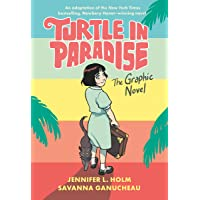 TURTLE IN PARADISE HC: The Graphic Novel
