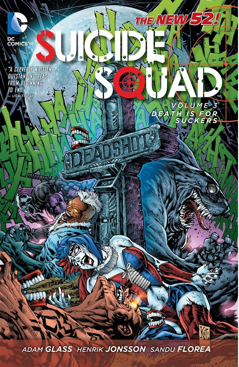 Suicide Squad Vol. 3: Death is for Suckers (The New 52)
