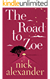 The Road to Zoe
