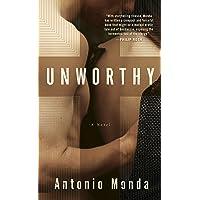 Unworthy: A Novel