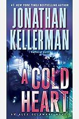 A Cold Heart: An Alex Delaware Novel Kindle Edition