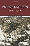 Frankenstein: A Case Study in Contemporary Criticism (Case Studies in Contemporary Criticism)