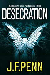 Desecration (Brooke and Daniel Book 1) Kindle Edition