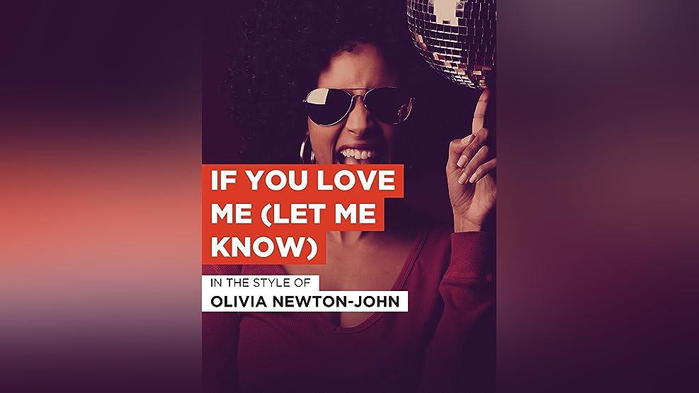 """If You Love Me (Let Me Know) im Stil von """"Olivia Newton-John"""""""