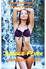 Jungle Fever: Older Man/Younger Woman Erotica (Shipwrecked Book 1) Kindle Edition