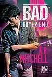 Bad Boyfriend (Bad in Baltimore Book 2)