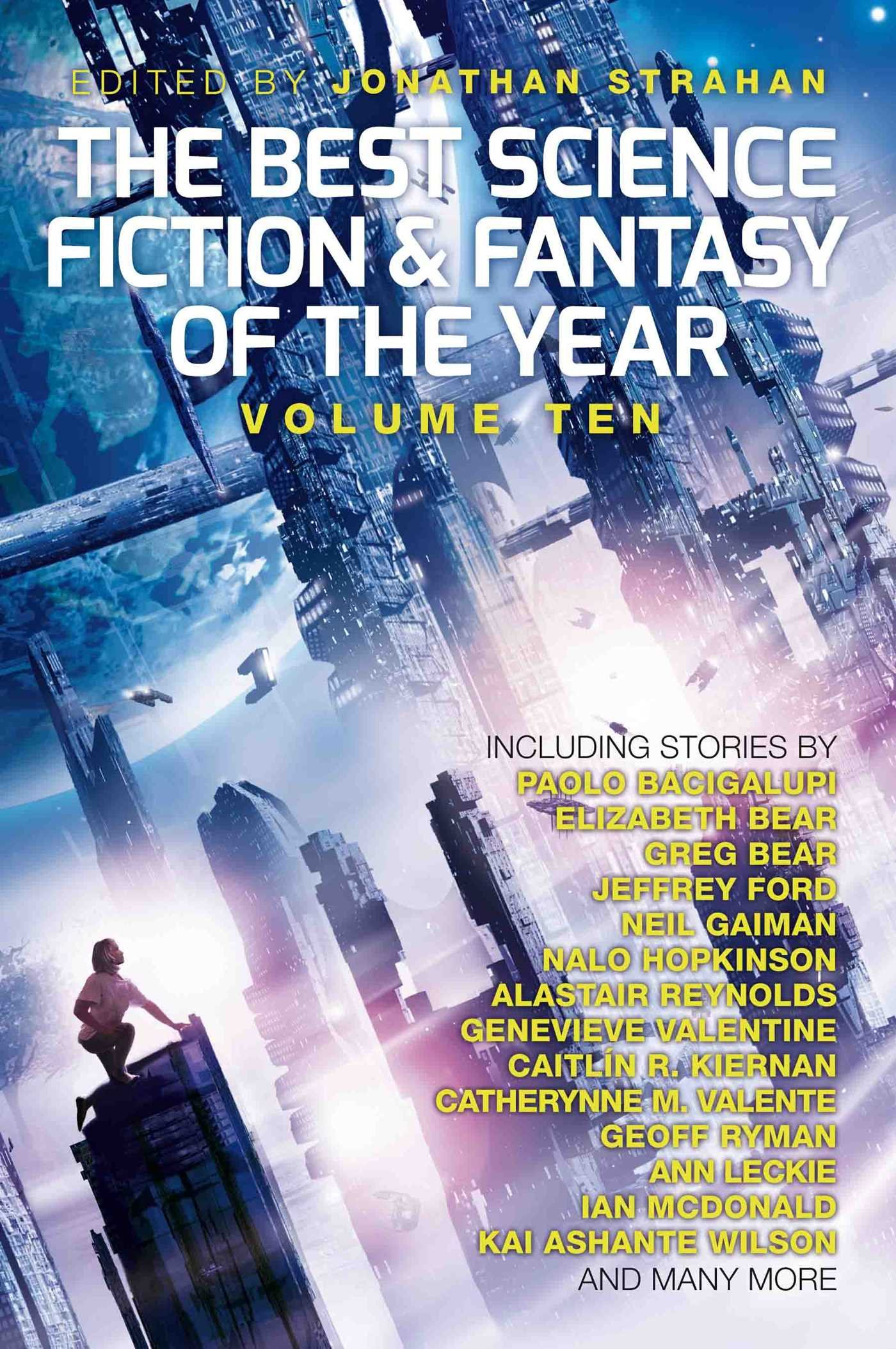The Best Science Fiction And Fantasy Of The Year: Volume Ten (best Science  Fiction & Fantasy Of The Year): Jonathan Strahan: 9781781084373:  Amazon: