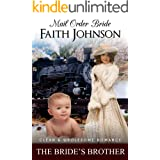 Mail Order Bride: The Bride's Brother: Clean and Wholesome Western Historical Romance (Summer Mail Order Brides Book 1)