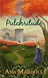 Pulchritude (English Edition)