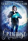 Grayghost: An Urban Fantasy Fairy Tale (Fairy World MD Book 7)