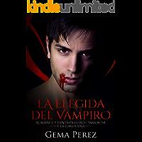 La Elegida del Vampiro: Romance y Fantasía con el Inmortal y la Campesina (Novela de Fantasía y Erótica)
