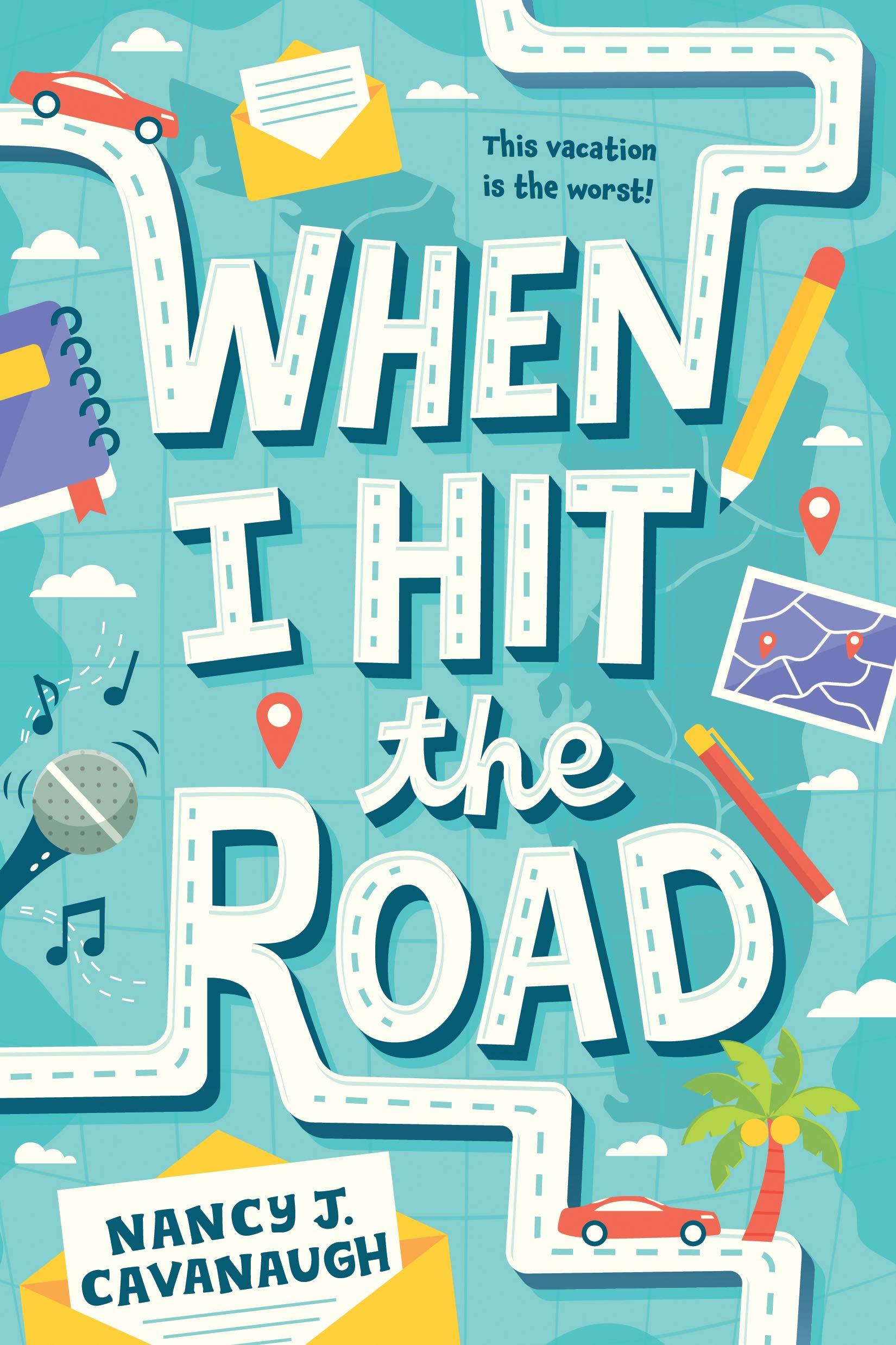 When I Hit the Road: Nancy J. Cavanaugh: 9781492640257: Amazon.com ...