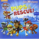 Pups to the Rescue! (Paw Patrol) (Pictureback Books)