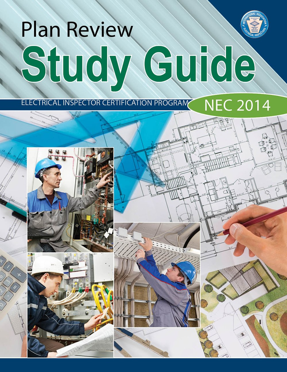 Plan Review Study Guide - NEC 2014: International Association of Electrical  Inspectors, Kathryn P. Ingley: 9781890659684: Amazon.com: Books