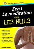 Zen ! La Méditation Poche Pour les Nuls