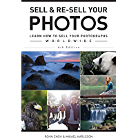 Sell & Re-Sell Your Photos: Learn How to Sell Your Photographs Worldwide book cover