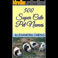 500 Super Cute Pet Names