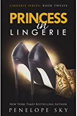 Princess in Lingerie Kindle Edition