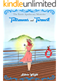 Talismans and Turmoil (The Faerie Apothecary Cozy Mysteries Book 6)