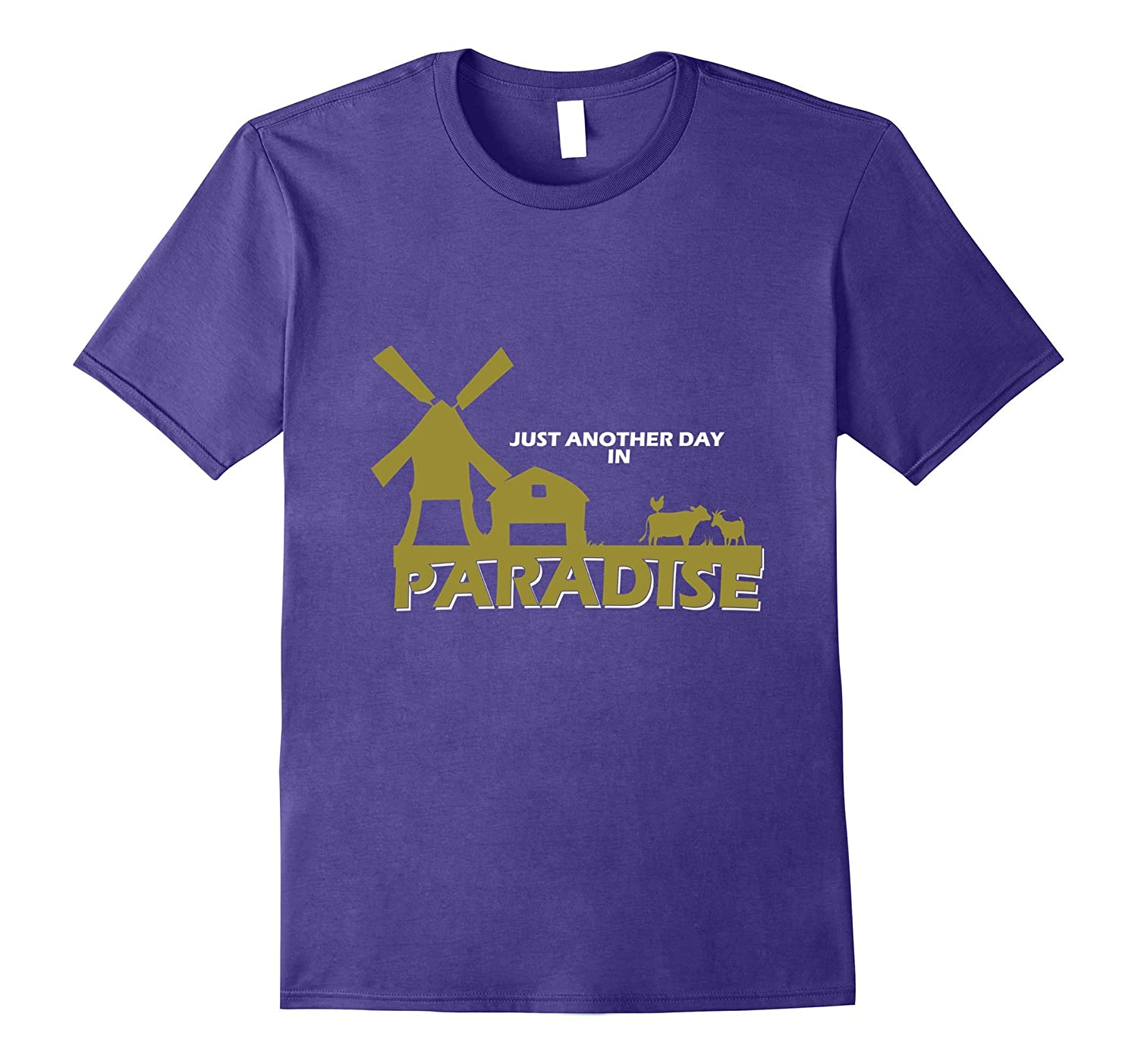 Just Another Day In Paradise Funny Farm Tractor T-Shirt