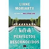 Nueve perfectos desconocidos / Nine Perfect Strangers (SUMA) (Spanish Edition)