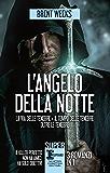 L'angelo della notte - 3 romanzi in 1 (eNewton Narrativa)
