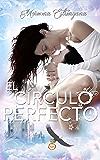 El círculo perfecto (El reino del águila nº 1)