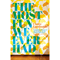 The Most Fun We Ever Had (English Edition)