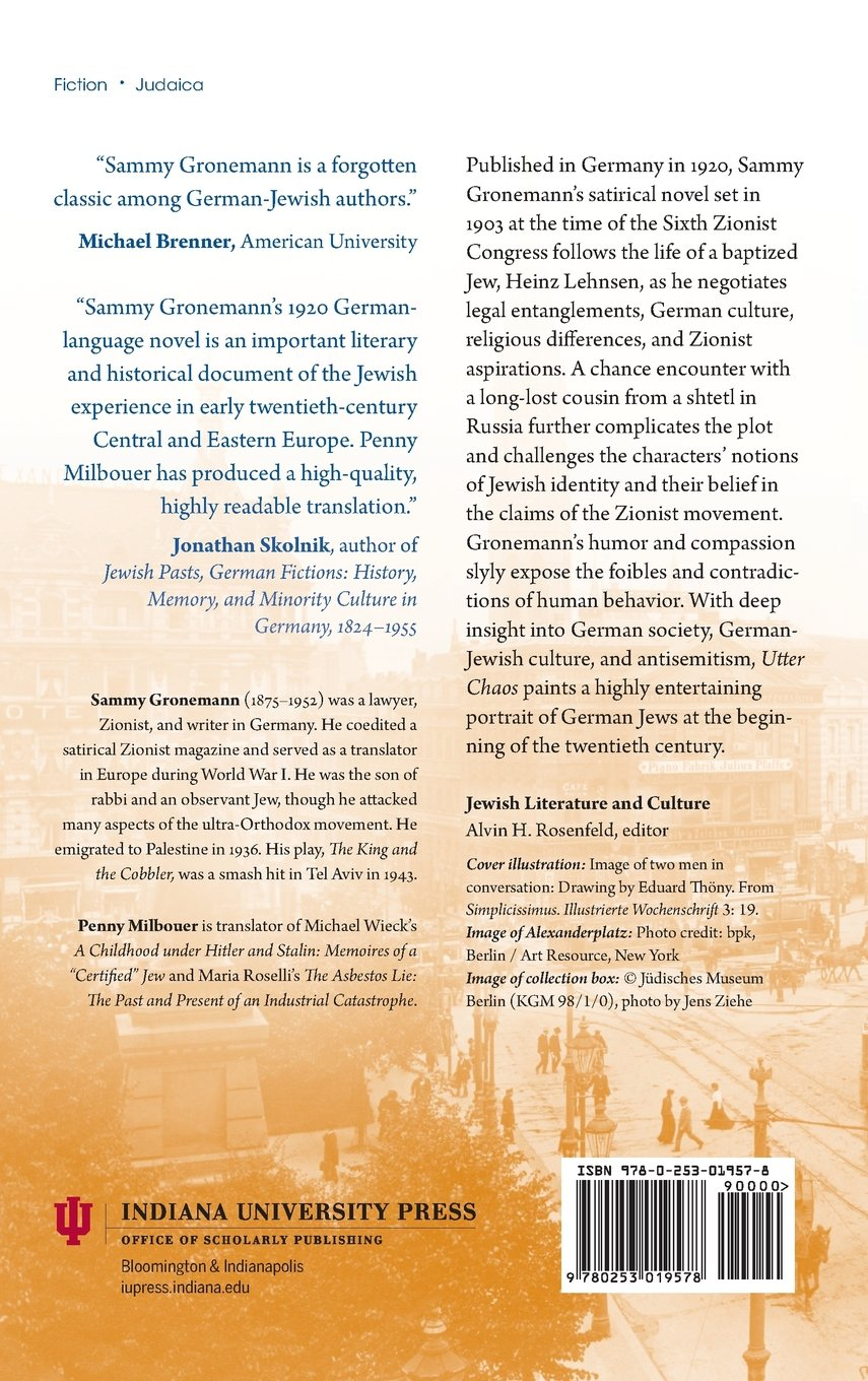 Großartig Utter Chaos (Jewish Literature And Culture): Amazon.co.uk: Sammy Gronemann,  Joachim Schlör, Penny Milbouer: 9780253019578: Books