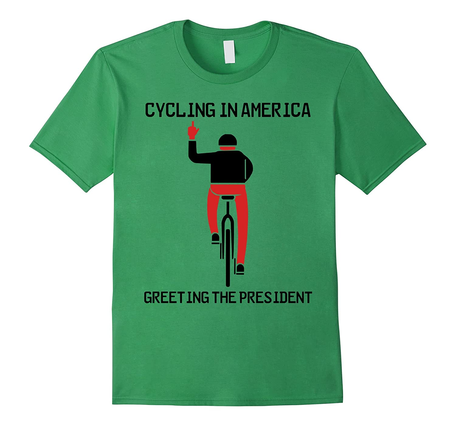Cycling in America greeting the President Trump T-Shirt Mens-Rose