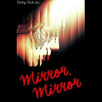 Mirror, Mirror (English Edition)