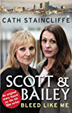 Bleed Like Me: Scott & Bailey series 2