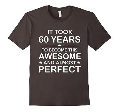 Mens Sixty 60 Year Old 60th Birthday Gift Ideas Her Him 2XL Asphalt