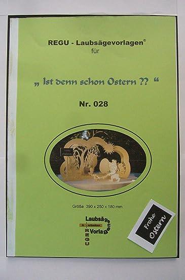 Regu Laubsägevorlage Osterbogen Ist Denn Schon Ostern 028