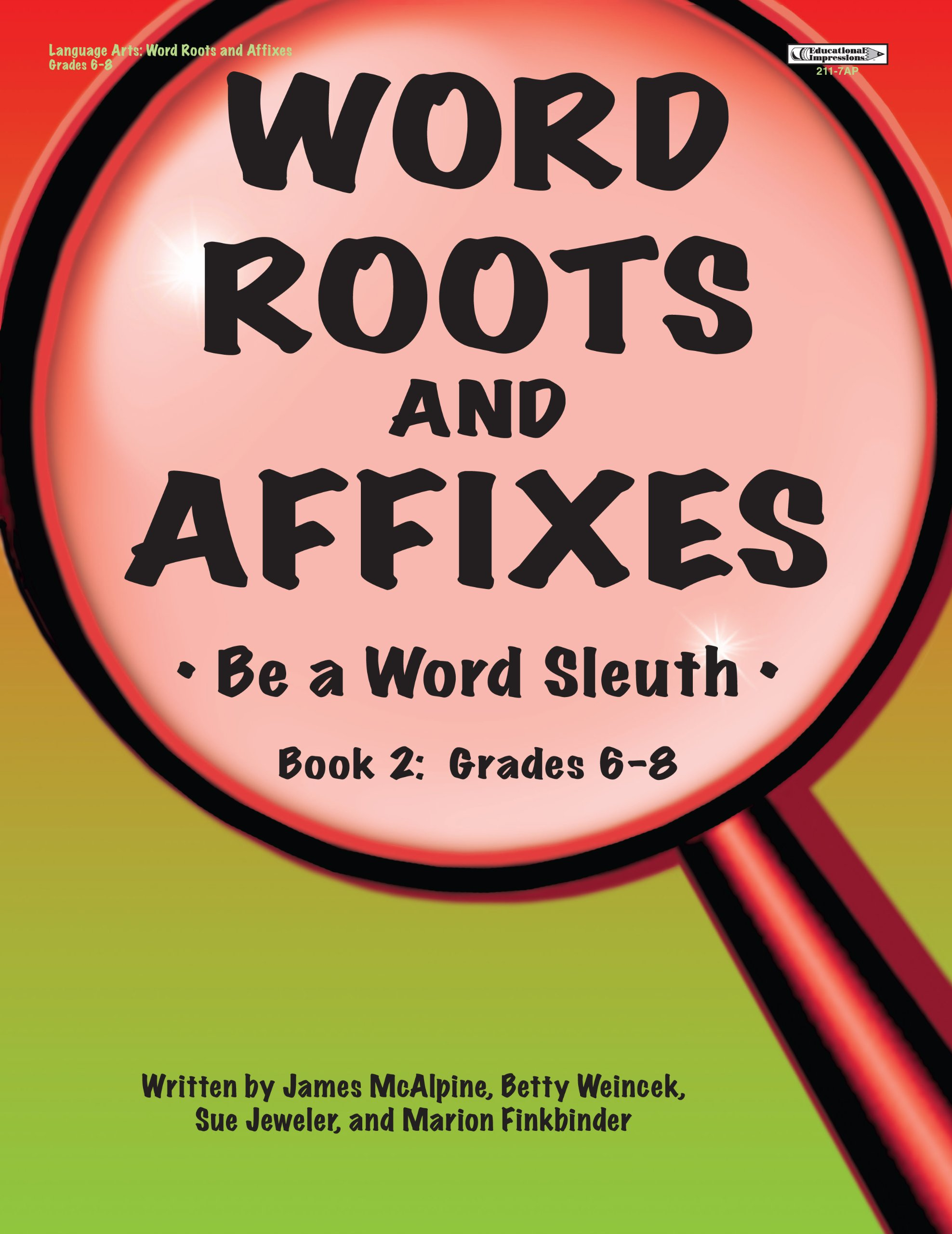 Word Roots and Affixes: Be a Word Sleuth (Book 2, Grades 6-8 ...