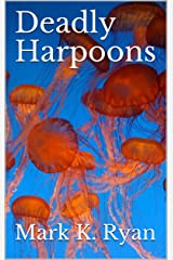 Deadly Harpoons Kindle Edition