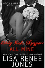 Dirty Rich Obsession: All Mine (Reid & Carrie Book 2)