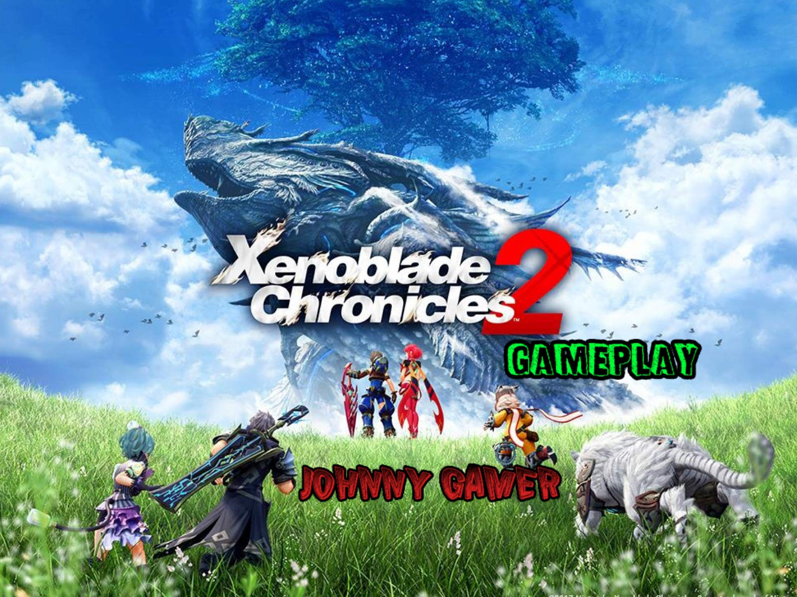 Watch Clip Xenoblade Chronicles 2 Gameplay Johnny Gamer Prime