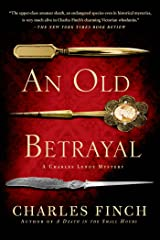 An Old Betrayal: A Charles Lenox Mystery (Charles Lenox Mysteries) Paperback