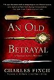 An Old Betrayal: A Charles Lenox Mystery (Charles Lenox Mysteries)