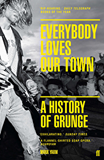 Grunge is dead the oral history of seattle rock music ebook greg everybody loves our town a history of grunge fandeluxe Choice Image