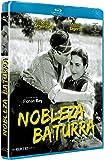 Nobleza baturra [Blu-ray]
