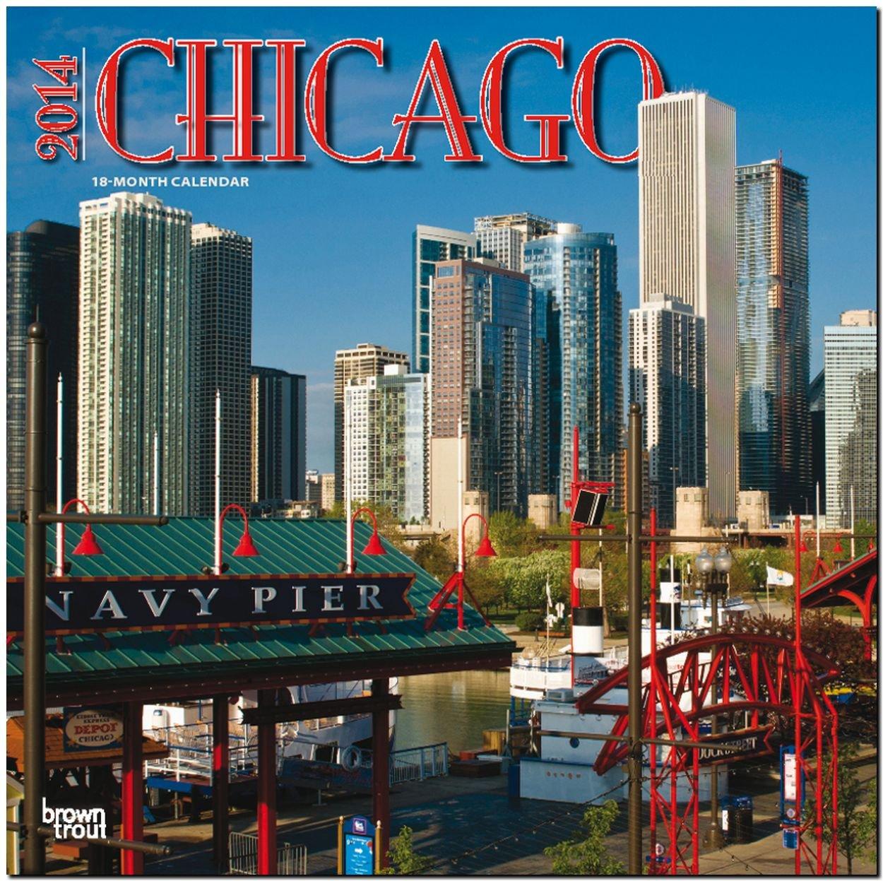 Chicago 2014: Original BrownTrout-Kalender [Mehrsprachig] [Kalender]