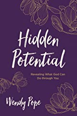 Hidden Potential: Revealing What God Can Do through You Kindle Edition