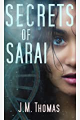 Secrets of Sarai (Four Horsemen of Sarai Book 1) Kindle Edition