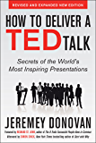 How to Deliver a TED Talk: Secrets of the World's Most Inspiring Presentations, revised and expanded new edition AUDIO